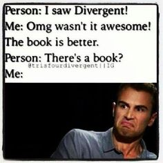 What is wrong with people?>> You have offended me and our whole fandom. You do not love Divergent if you haven't read the series or don't know of it. Divergent Memes, Divergent Hunger Games, Divergent Fandom, Divergent Insurgent Allegiant, Divergent Trilogy, Insurgent Quotes, Divergent Fanfiction, Veronica Roth, Allegiant