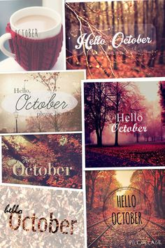 Hello October Collage Collage Month October Hello October Welcome October  October Is Here