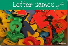 Letter Games for toddlers.