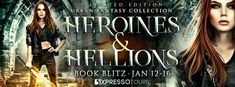 Heroines & Hellions Book Blitz and Giveaway