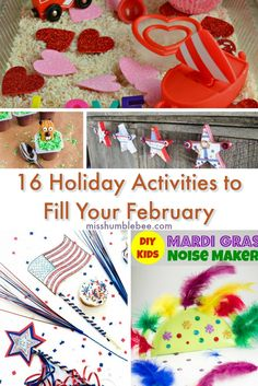 Winter got you down? We've compiled a list of activities for all the February holidays- Groundhog's Day, Valentine's Day, Presidents' Day, and Mardi Gras, to make the month a little bit brighter.