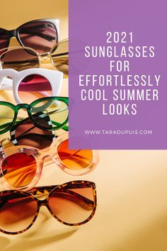 Whether your style is retro, rocker, boho, classic, or trendy there are so many options out there for the season. // 2021 Sunglasses // Fashion Stylist // Summer Trends // Spring Trends // #2021sunglasses #fashionstylist #summertrends #springtrends