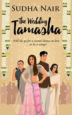 The Wedding Tamasha By Sudha Nair pdf ebook free download has all the exuberant fun peppered with spicy doses of drama of a typical Indian wedding.