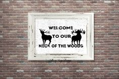 Welcome To Our Neck Of The Woods Country by CottageArtShoppe