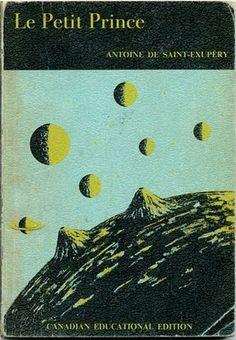 Le Petit Prince (Canadian Educational Edition) , Antoine de Saint-Exupéry, Bellhaven House Ltd., 1969