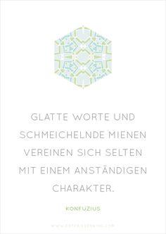 Konfuzius - Zitat No. 4 Postkarten Set 3: Glatte Worte und schmeichelnde Mienen vereinen sich selten mit einem anständigen Charakter.