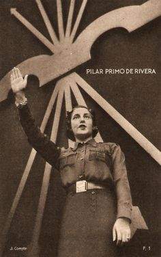 Spain - 1936-39. - GC - poster - Pilar Primo de Rivera, sister of Jose Antonio