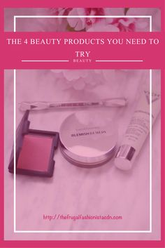 The 4 Beauty Products You Need to Try http://thefrugalfashionistacdn.com/the-4-beauty-products/