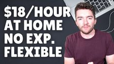 $18/Hour Work-From-Home Jobs No Experience Required 2021