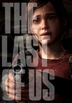 Ellie~The Last of Us I just shot the hell of that guy huh? Joel And Ellie, The Last Of Us2, Edge Of The Universe, Horror Video Games, Video Game Art, Ashley Johnson, Post Apocalyptic, The Last Airbender, Best Games