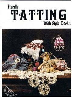 Needle Tatting With Style Book 1 - Lada - Picasa Web Albums