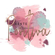 Mente Positiva by Mente positiva Positive Phrases, Motivational Phrases, Positive Quotes, Inspirational Quotes, Positive Mind, Spanish Quotes, Mary Kay, Cute Art, Me Quotes
