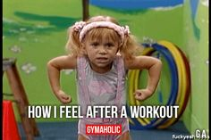 How I Feel After WorkoutFeel so strong!