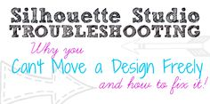 Silhouette Troubleshooting: Can't Move Design Around Studio Freely