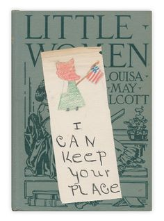 "Here's a charming handmade bookmark, found in ""Little Women"" by Louisa May Alcott. Published by John C. Winston, 1926."