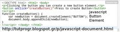 #Javascript #Button #Element #Programming #Code #Picture : http://tutprogr.blogspot.gr/p/javascript-document.html