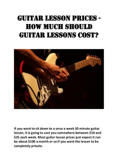 Guitar lesson prices - How much should guitar lessons cost?