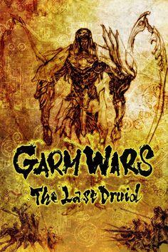 Garm wars, The last druid (2014) - Mamoru Oshii