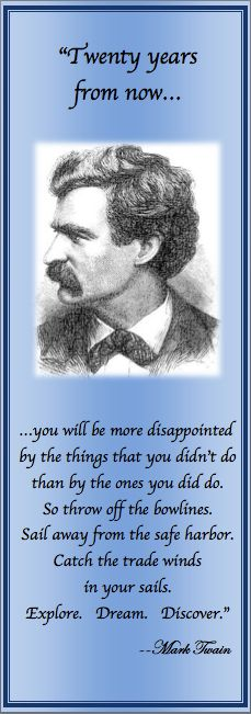 """""""Twenty years from now.you will be more disappointed by the things that you didn't do than by the ones you did do. So throw off the bowlines. Sail away from the safe harbor.Catch the trade winds in your sails. Great Quotes, Quotes To Live By, Love Quotes, Inspirational Quotes, Words Quotes, Wise Words, Sayings, I Love Books, Books To Read"""