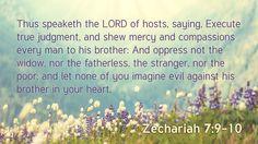 Daily Bible Verse  Zechariah 7:9-10 www.SearchTheBible.com