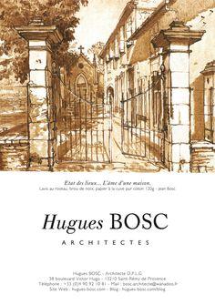 Hugues & Jean BOSC architectes saint remy de provence Emile Garcin