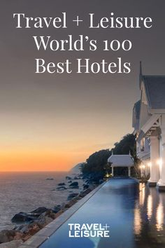 This year's list of the top 100 hotels in the world reflects 33 countries. Take a look through to find your next stay for your bucket list destinations! #WorldsBest #Hotels #Hotel #Vacation #WheretoStay #Travel #Honeymoon #Destination |Travel + Leisure - The Top 100 Hotels in the World