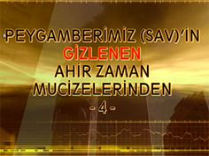 Peygamberimiz (sav)'in Gizlenen Ahir Zaman Mucizelerinden 4 - Tozlu Dumanlı Bir Fitnenin Görülmesi Video