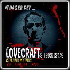 I dag er det 126 år siden, Lovecraft blev født.  http://www.mxrket.dk/aug20-lovecraft.html