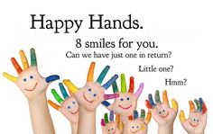 Happy Hands. 8 Smiles For You