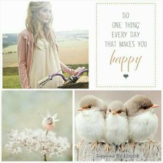 Do one thing everyday that makes you happy♥