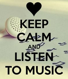 KEEP CALM AND LISTEN TO MUSIC. Another original poster design created with the Keep Calm-o-matic. Buy this design or create your own original Keep Calm design now. Keep Calm Posters, Keep Calm Quotes, Keep Calm Carry On, Keep Calm And Love, Keep Calm Bilder, Keep Calm Wallpaper, Keep Calm Pictures, Memes Cnco, Keep Clam
