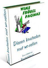"""e-book """"Dieren knutselen met wc-rollen"""" van knutselidee.nl is gratis aan te vragen door lid te worden van de nieuwsbrief"""