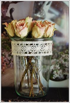 old vase with some dated roses and wrap some lace around and you got a pretty piece to treasure!