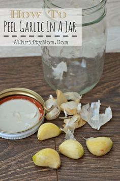 Did you know you can peel a whole clove of garlic with a glass jar in just seconds, Kitchen hacks, How to peel garlic in a mason jar, Time saving tips