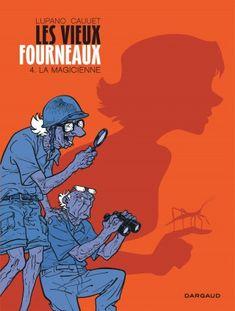 Les vieux fourneaux Tome 4, La magicienne - BD Éditions Dargaud