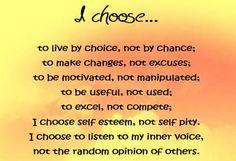Choice vs Destiny....Is your destiny a  choice or is your choice a destiny?