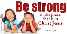 Download HD Christmas Bible Verse Greetings Card & Wallpapers Free: Be Strong in the Grace by Brother Samuel Janras