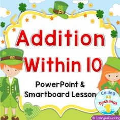 Saint Patrick Addition Addition PowerPoint and Smartboard game will teach your students how to add using tens frames, dots, and numbers. Each page is self-checking and provides instant feedback for the question. I have included lots of interactive whiteboard features such as sound effects and animations. Your students will enjoy the multiple choice addition questions and click to reveal the answer activities.