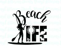 SVG Beach SUP Life   Paddle Svg   Cricut   Cameo Silhouette   Cut file digital download   Cutting Machine svg file  Stand up Paddle Board