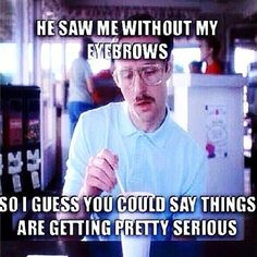 cause every girls brows these days are drawn on with a sharpie Makeup Quotes Funny, Makeup Humor, Jokes Quotes, Life Quotes, Funny Quotes, Memes, Clean Funny Pictures, You Funny, That's Hilarious