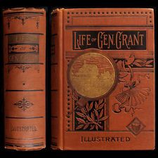 1890 GENERAL ULYSSES S. GRANT CIVIL WAR BATTLES SLAVERY INDIANS ARMY SHERMAN LEE