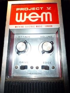 WEM Project V - what the Warmjet V by Ghost Effects is based on. A crazy fuzz, and one that I'm guessing will never, ever turn up in an American garage sale. :(