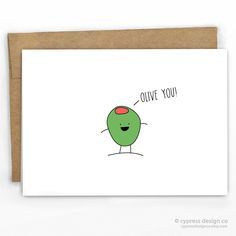 """Love / Friendship / Valentines Day Card For that person that loves olives! Yum! - Blank Inside - A2 size (4.25"""" x 5.5"""") - 100% Recycled Heavy Card Stock with 100% Recycled Kraft Envelope - Packaged in"""
