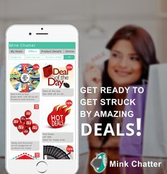 Make some space in your phone because here comes the king of all apps - Mink Chatter. It is an app exclusively meant for shopping and chatting. It features discount coupons from restaurants & food, beauty & fitness, entertainment to hotel & travel, fashion and almost everything you desire. Being one of the most highlighted features, Mink Chatter app is one in a million. You can also save the deal coupons and use them later till the offer is valid can also gift the coupon to your friends…