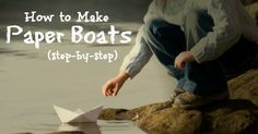 How to Make Paper Boats and Race Them With Your Kids |