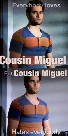 #Cousinmiguel#hateseverybody