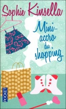 Couverture L'accro du shopping, tome 6 : Mini-accro du shopping Hunger Games, Science Fiction, Feel Good Books, Lectures, Illustrations, Mini, Kids Rugs, Pocket, Feelings