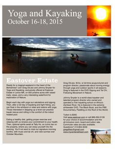 Oct 16 - 18, 2015 Yoga and Kayaking Retreat with Greg DiLisio