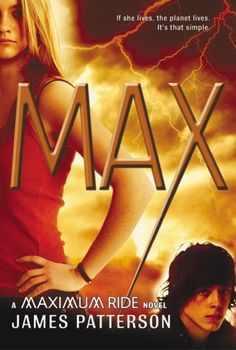 Cover art for MAX, the fifth book in the Maximum Ride series.