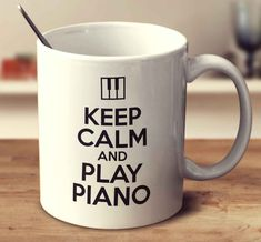 Keep Calm And Play Piano #Piano Playing Piano, Classical Music, Keep Calm, Coffee Mugs, Crazy Things, Music Quotes, Quotes Inspirational, Event Planning, Gift Ideas